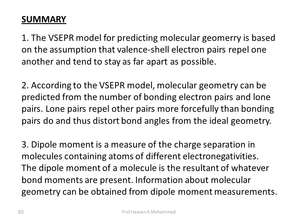 3. Dipole moment is a measure of the charge separation in