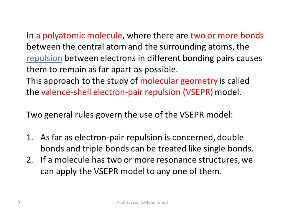 Two general rules govern the use of the VSEPR model: