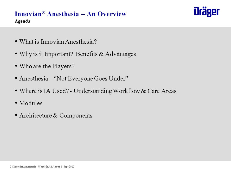 Innovian® Anesthesia – An Overview Agenda