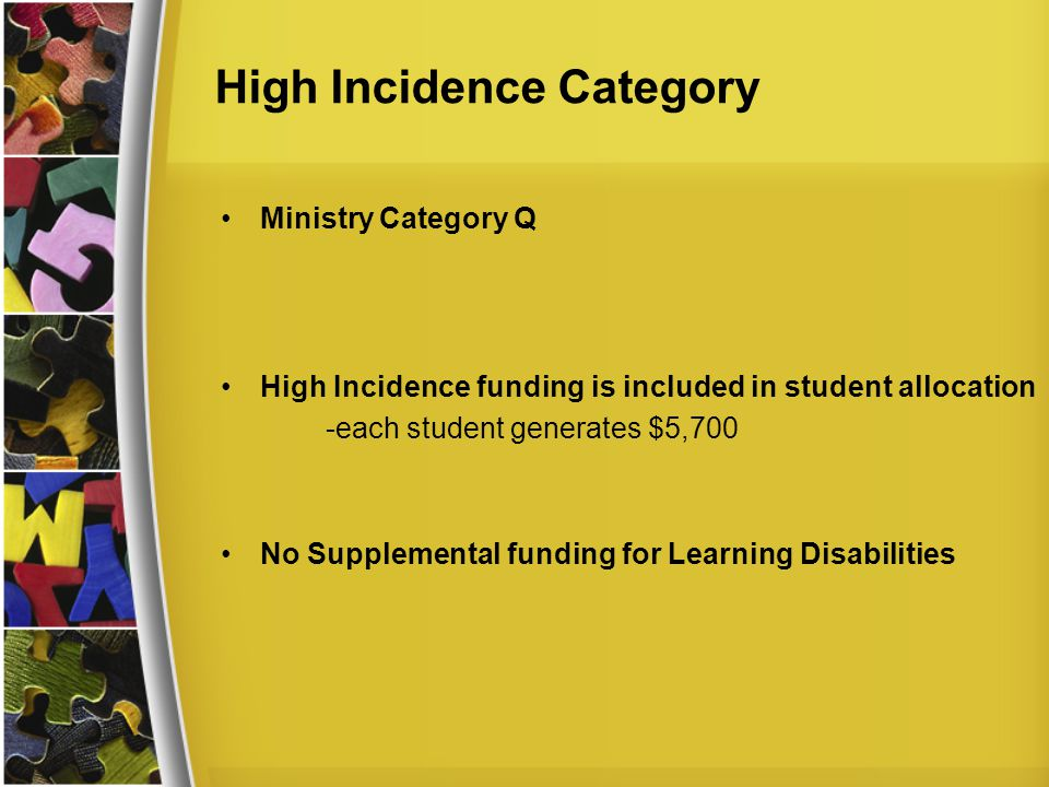 High Incidence Category