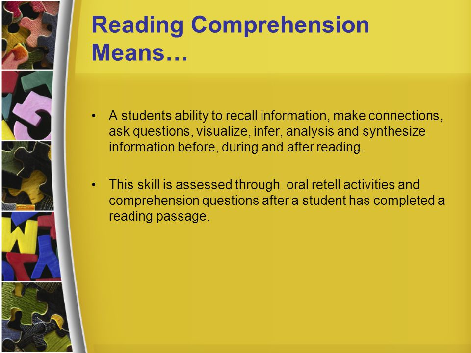 Reading Comprehension Means…