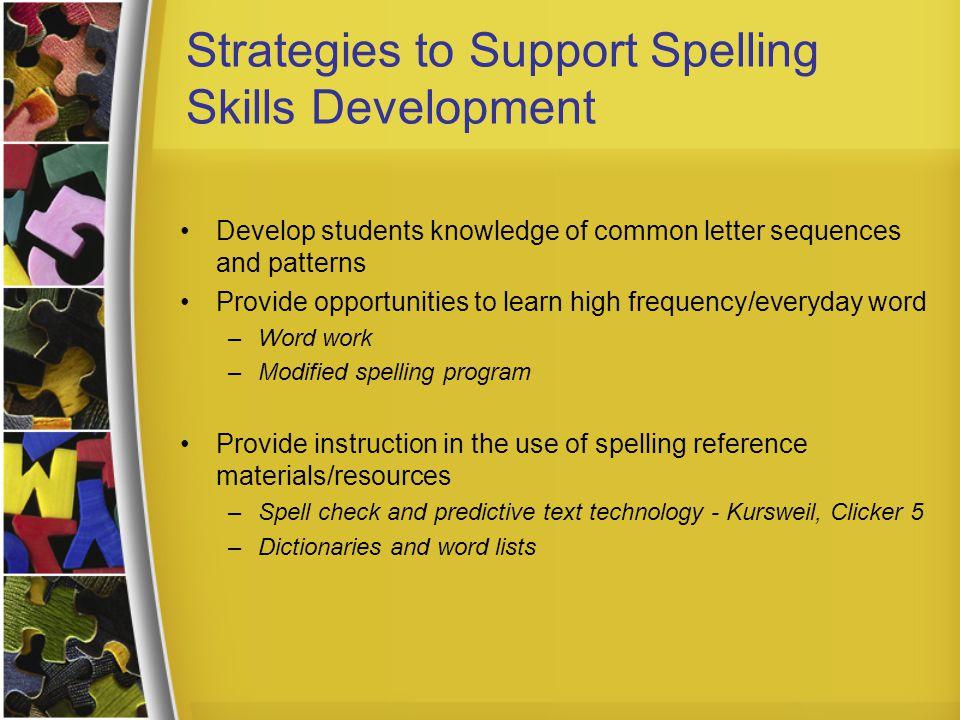 Strategies to Support Spelling Skills Development