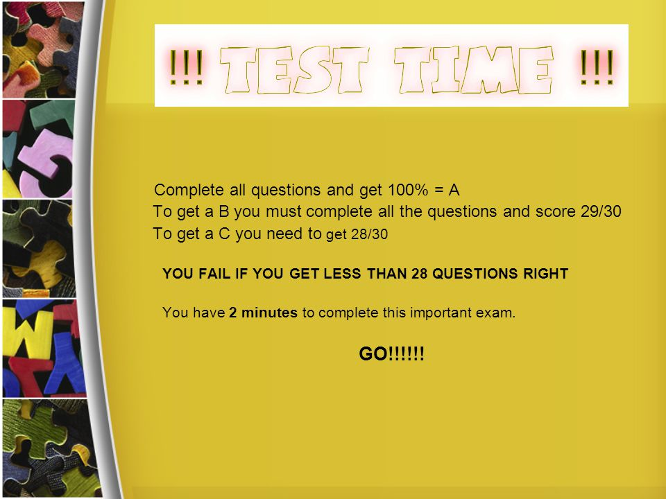 Complete all questions and get 100% = A