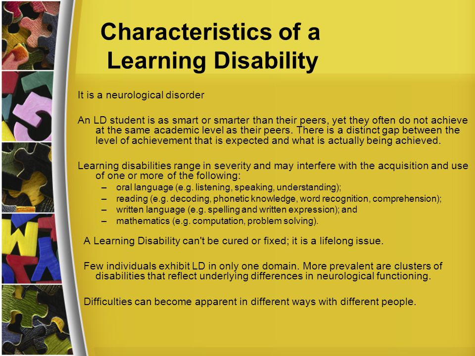 Characteristics of a Learning Disability