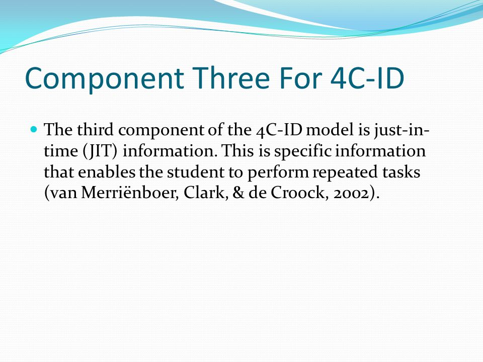 Component Three For 4C-ID