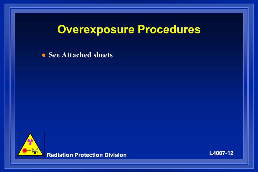 Overexposure Procedures