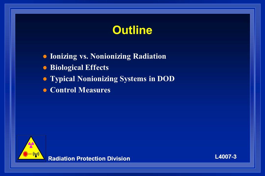 Outline Ionizing vs. Nonionizing Radiation Biological Effects