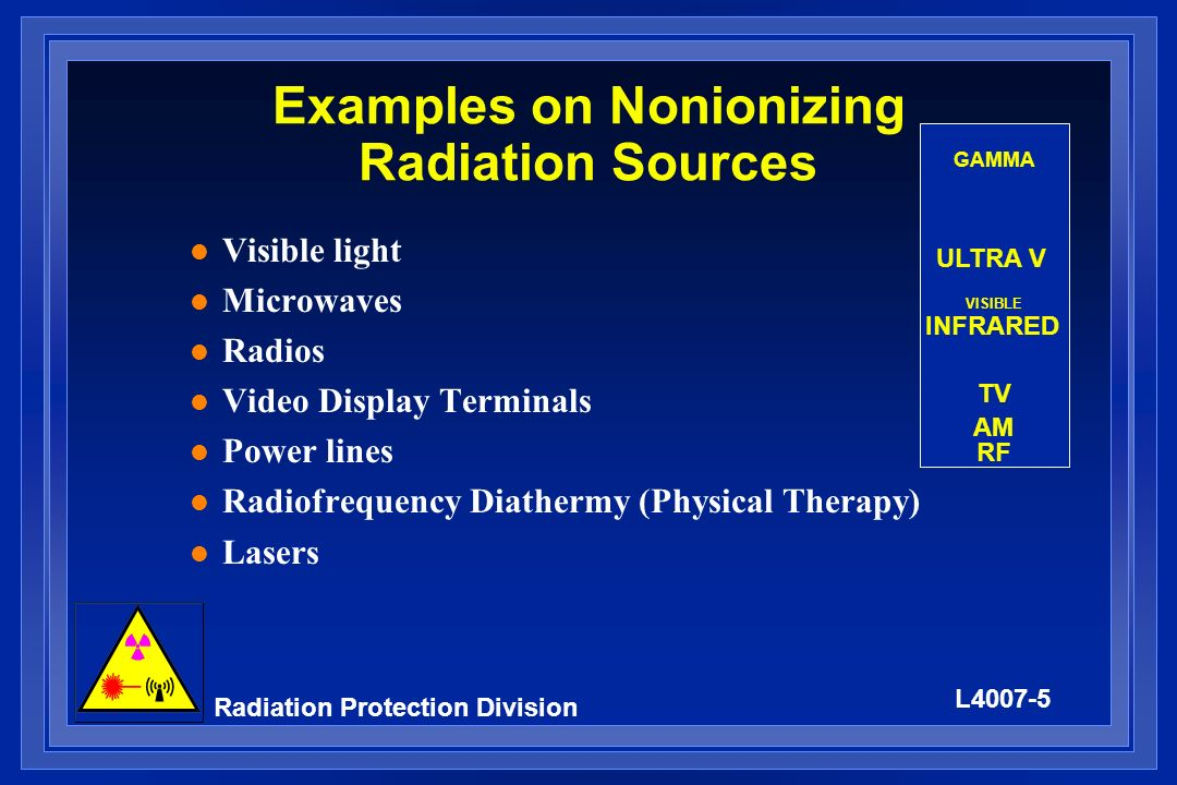 Examples on Nonionizing Radiation Sources