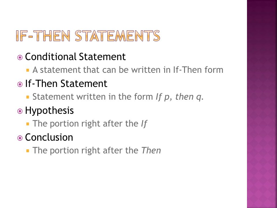 If-Then Statements Conditional Statement If-Then Statement Hypothesis