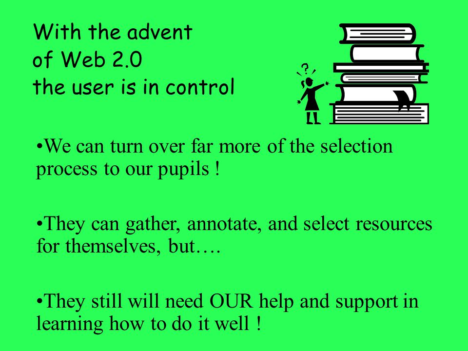 We can turn over far more of the selection process to our pupils !
