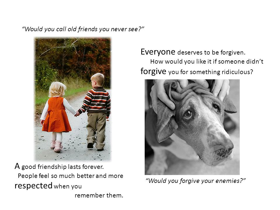 Everyone deserves to be forgiven.