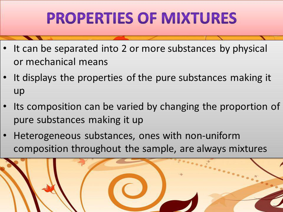 PROPERTIES OF MIXTURES