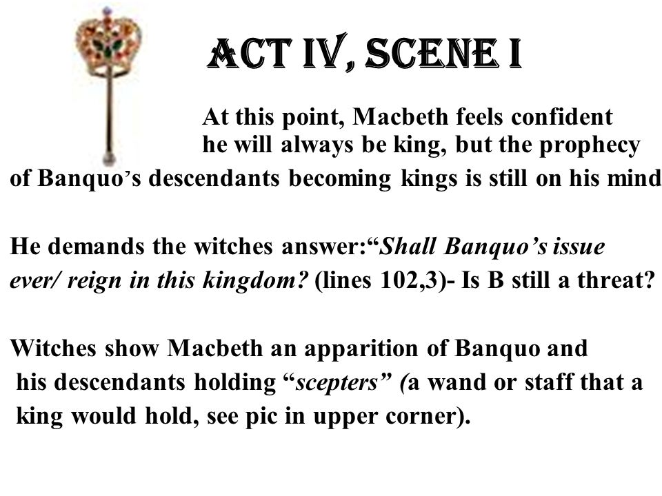 At this point, Macbeth feels confident