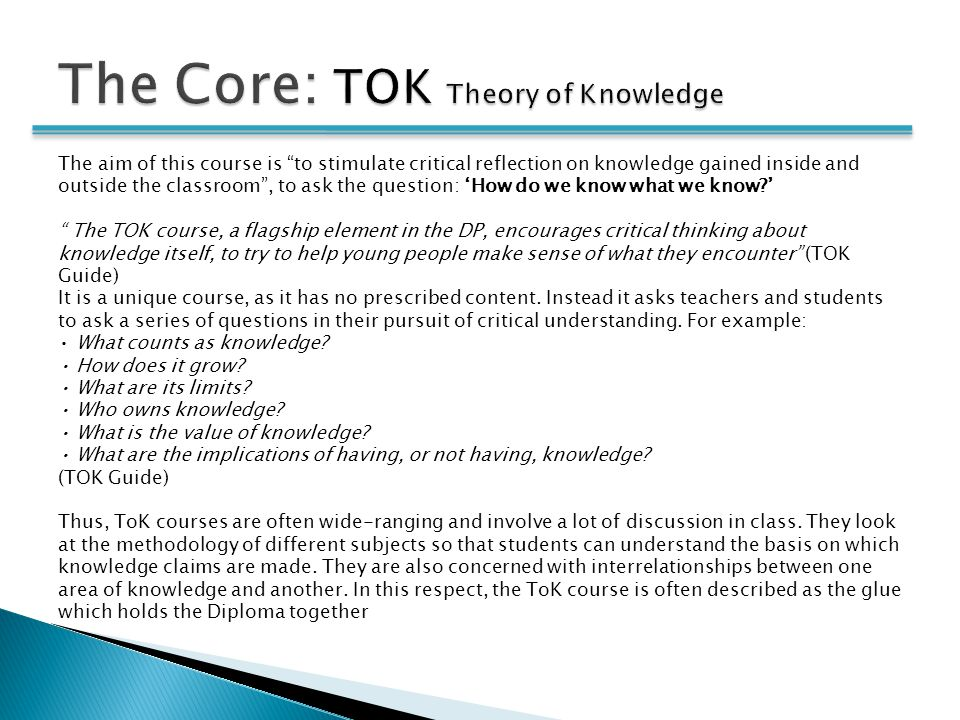 The Core: TOK Theory of Knowledge