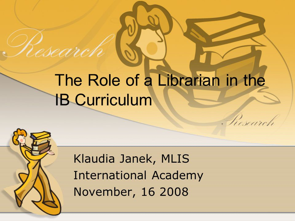 The Role of a Librarian in the IB Curriculum
