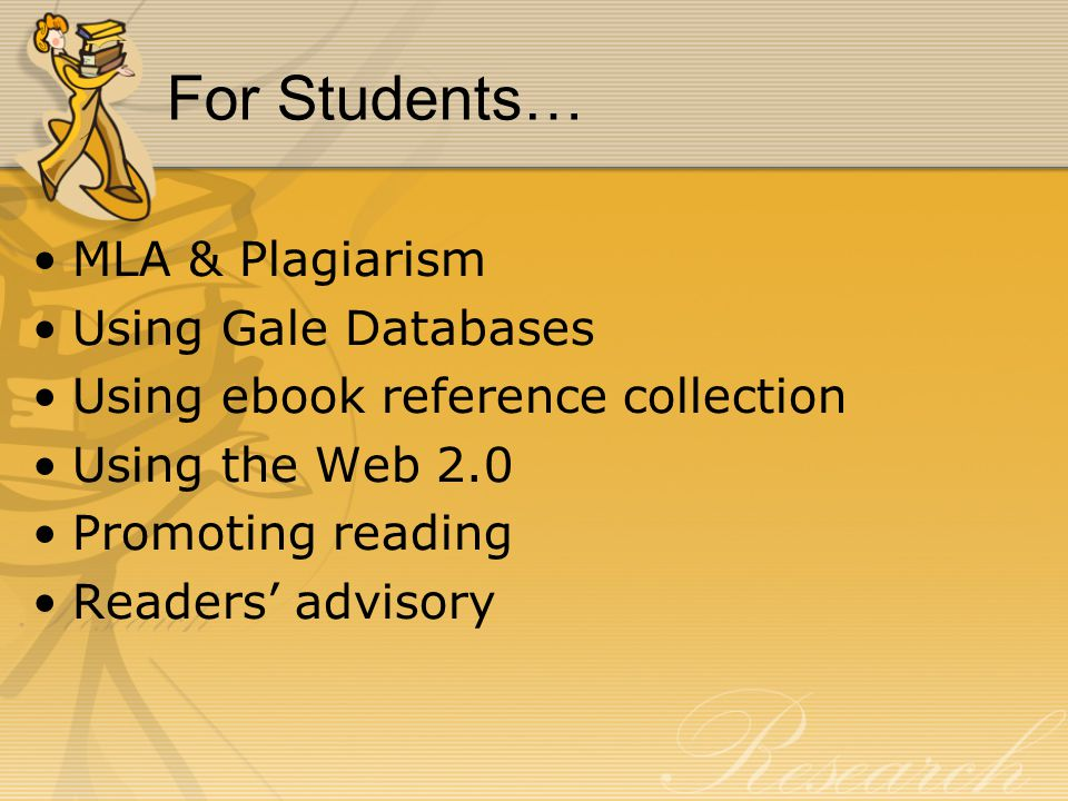 For Students… MLA & Plagiarism Using Gale Databases