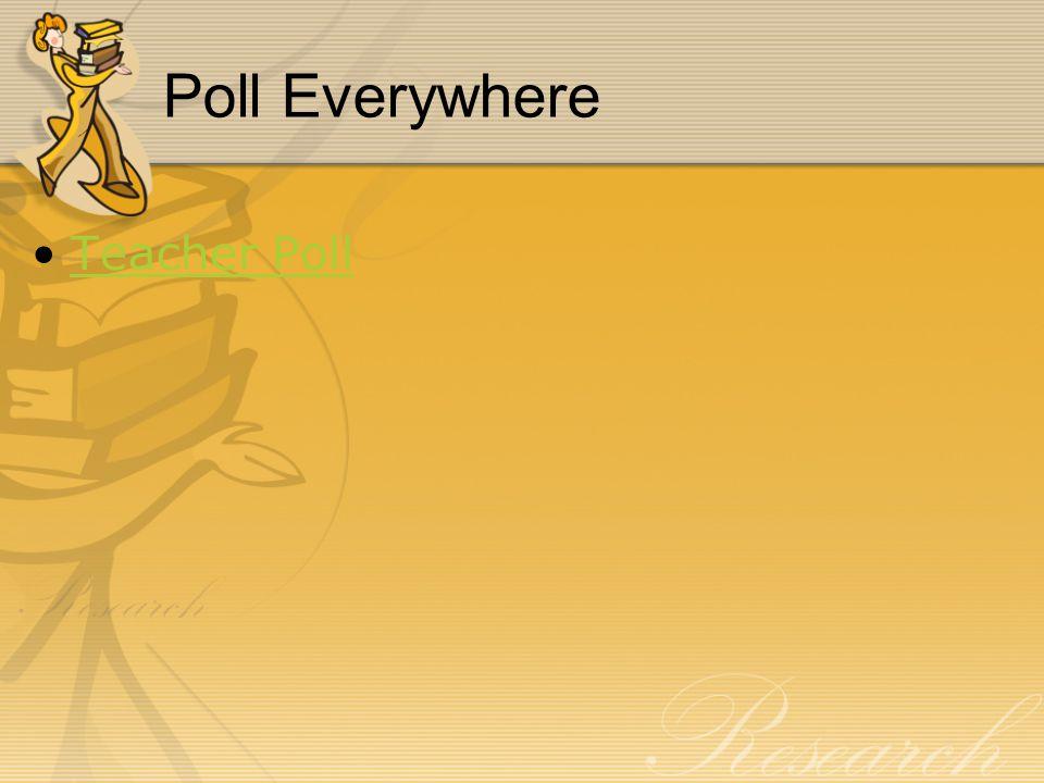 Poll Everywhere Teacher Poll