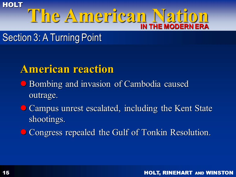 American reaction Section 3: A Turning Point