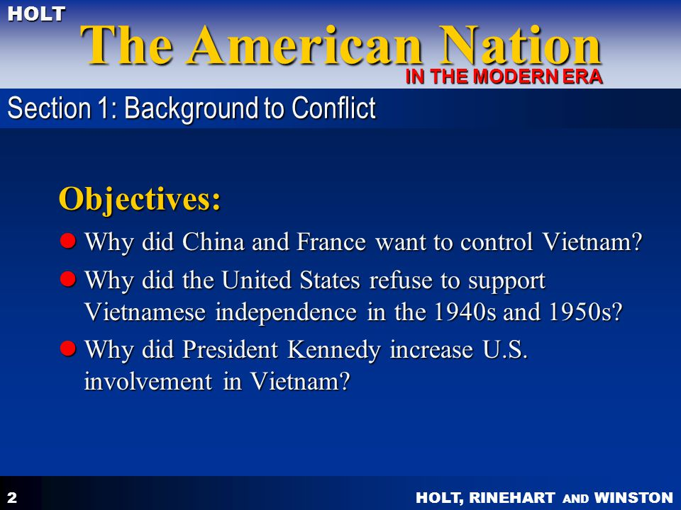Objectives: Section 1: Background to Conflict