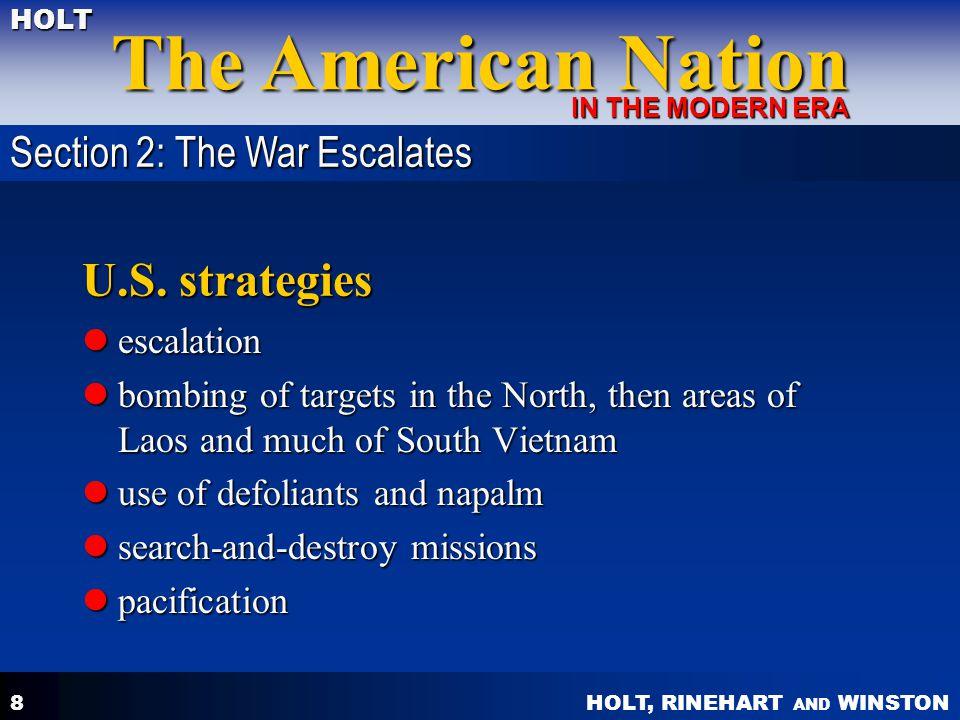 U.S. strategies Section 2: The War Escalates escalation