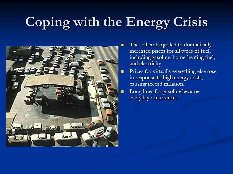 Coping with the Energy Crisis