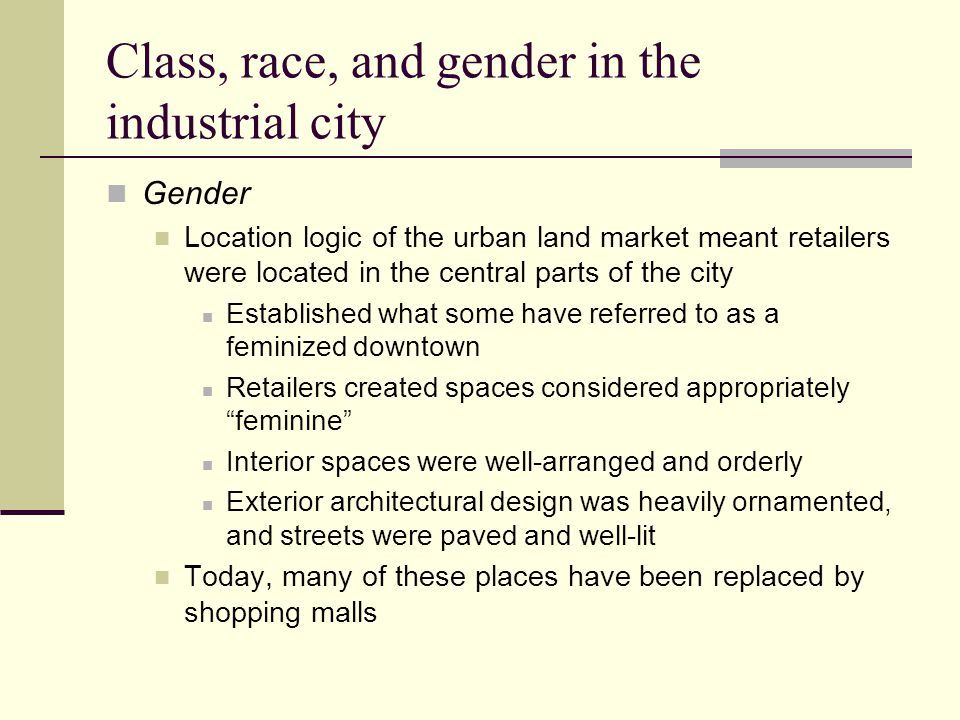Class, race, and gender in the industrial city