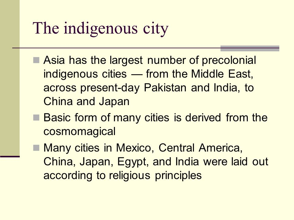 The indigenous city