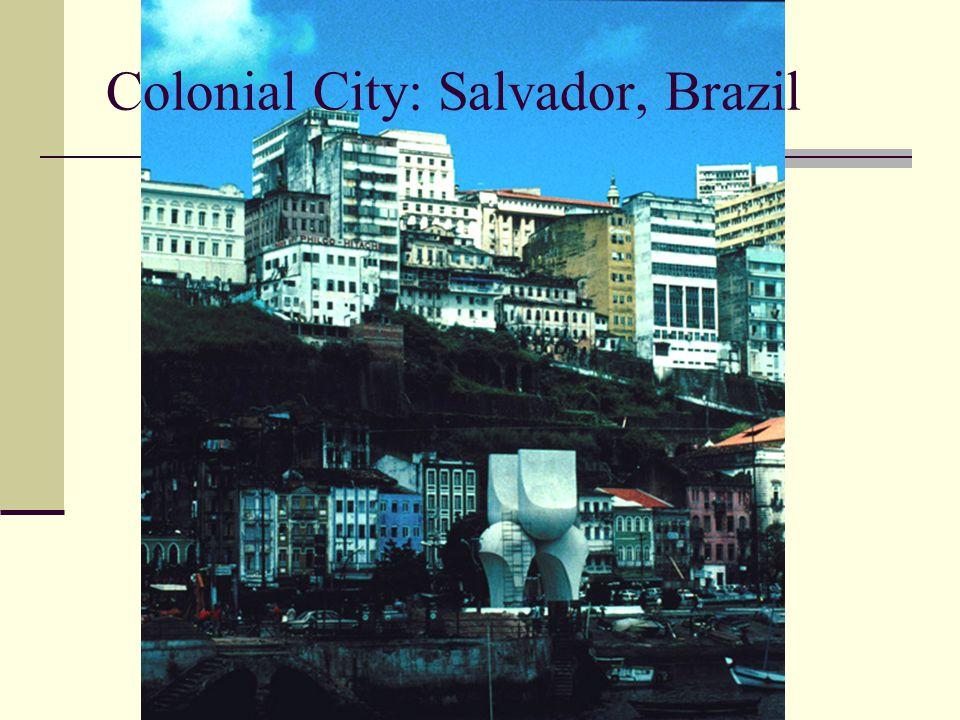 Colonial City: Salvador, Brazil