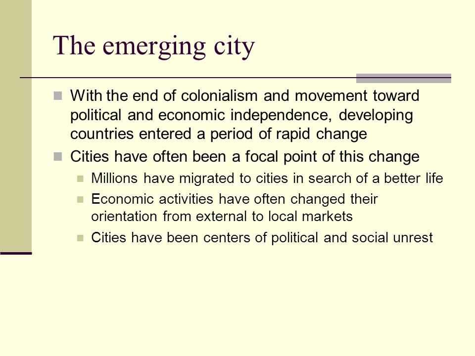 The emerging city