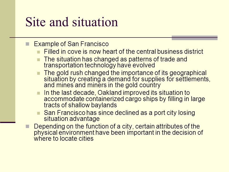 Site and situation Example of San Francisco