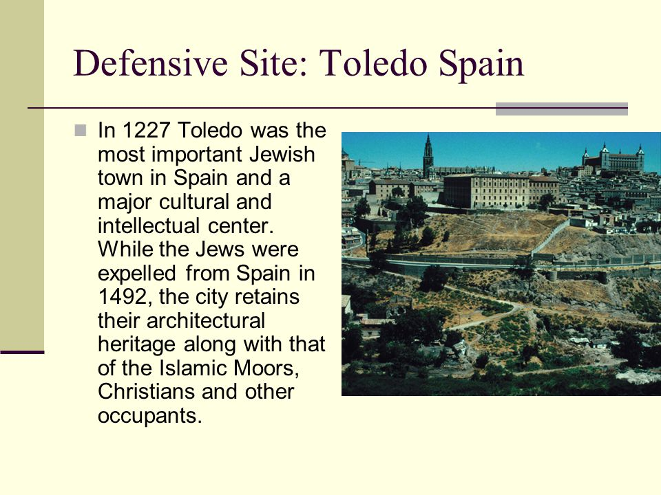 Defensive Site: Toledo Spain