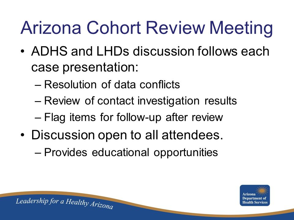 Arizona Cohort Review Meeting