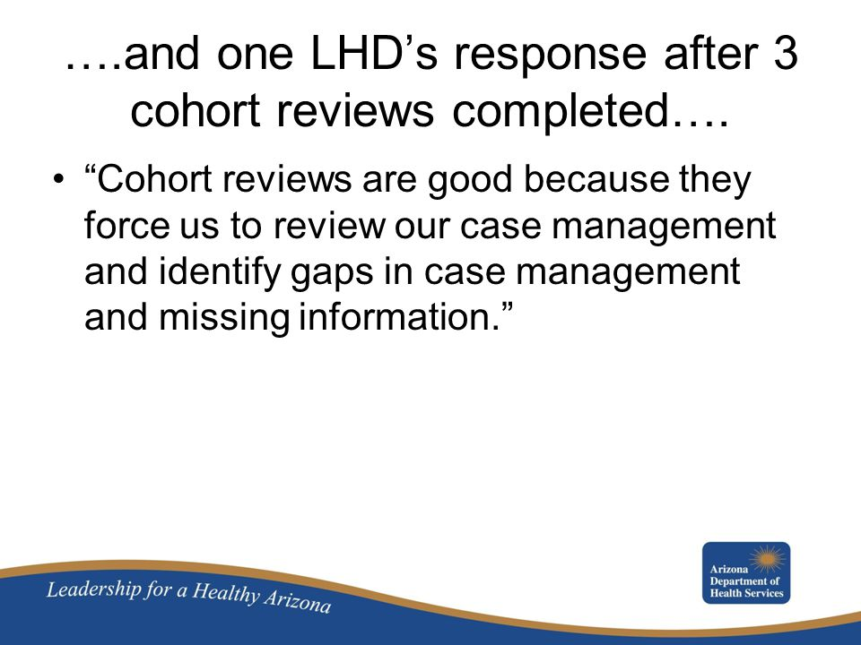 ….and one LHD's response after 3 cohort reviews completed….
