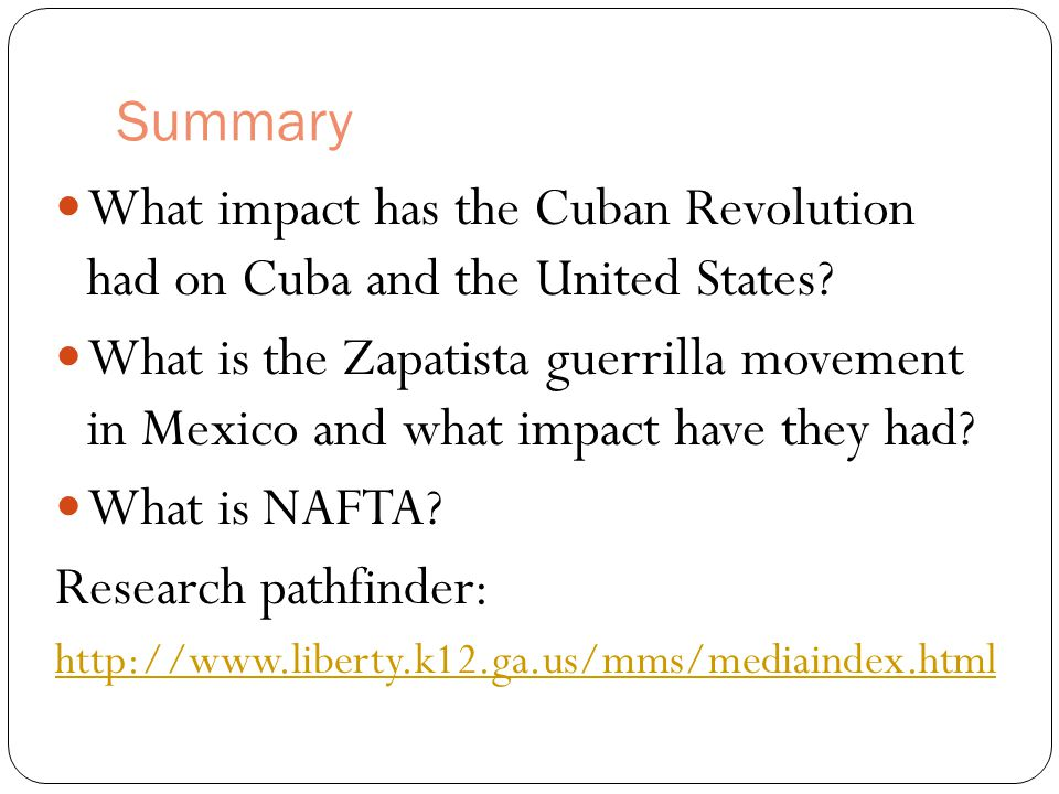 Summary What impact has the Cuban Revolution had on Cuba and the United States