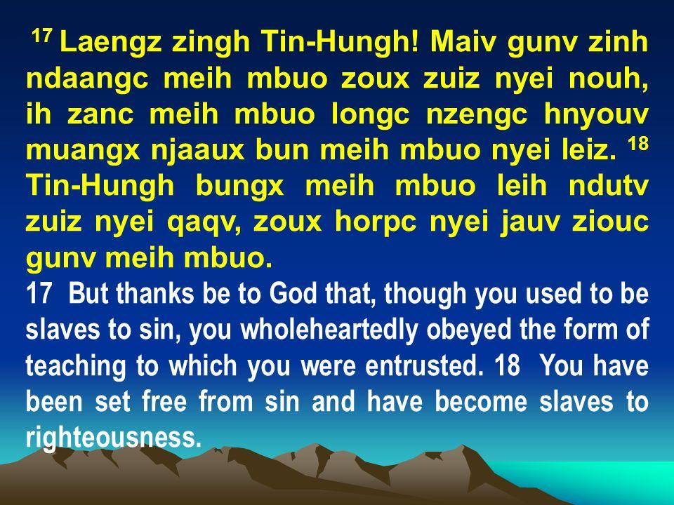 17 Laengz zingh Tin-Hungh