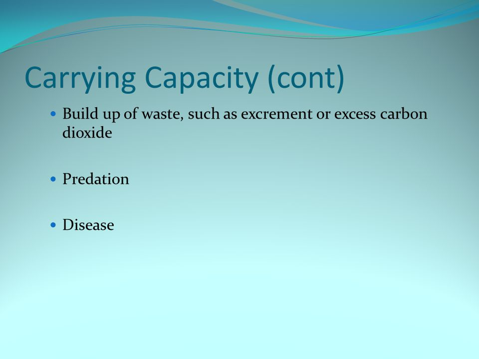 Carrying Capacity (cont)