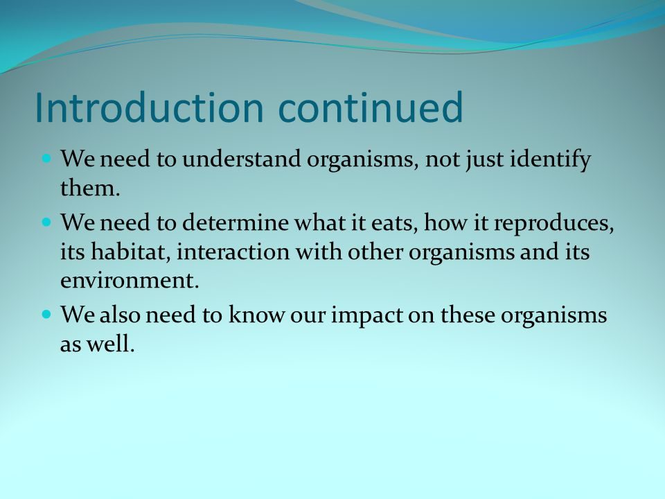 Introduction continued