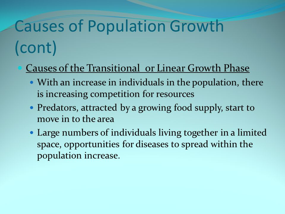 Causes of Population Growth (cont)