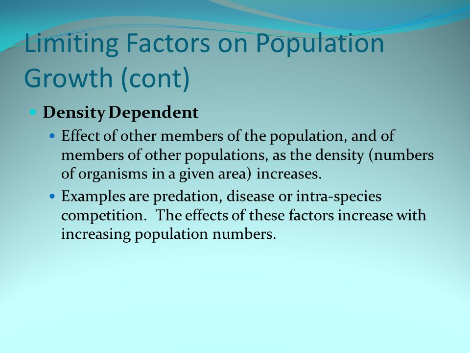 Limiting Factors on Population Growth (cont)