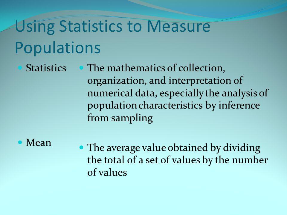 Using Statistics to Measure Populations