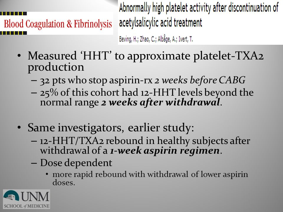 Measured 'HHT' to approximate platelet-TXA2 production