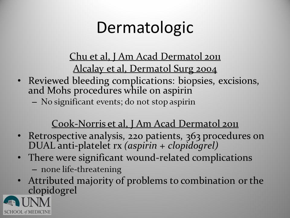 Dermatologic Chu et al, J Am Acad Dermatol 2011