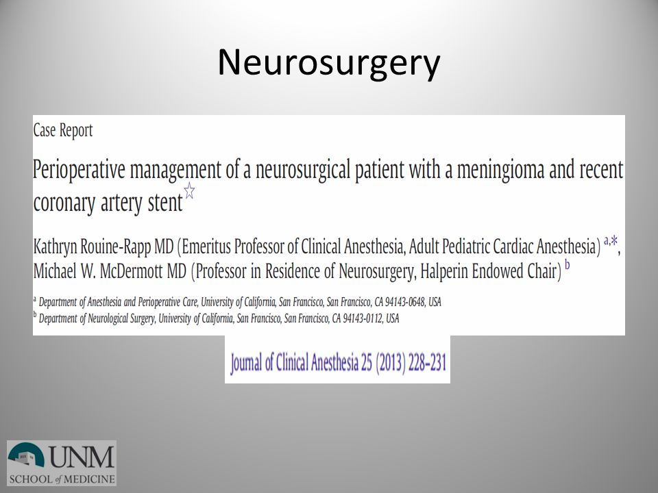Neurosurgery Meningioma with neuro sx's dx'ed 3 months after placement of DES: dual APA.