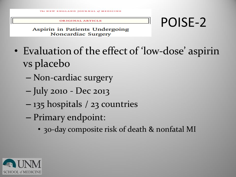 POISE-2 Evaluation of the effect of 'low-dose' aspirin vs placebo