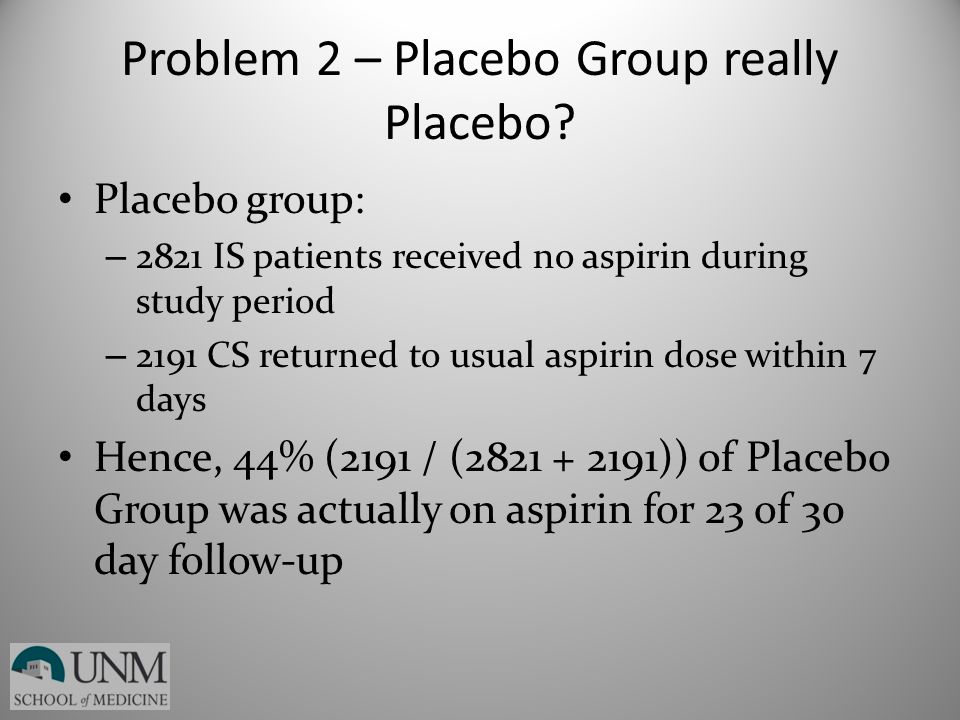 Problem 2 – Placebo Group really Placebo