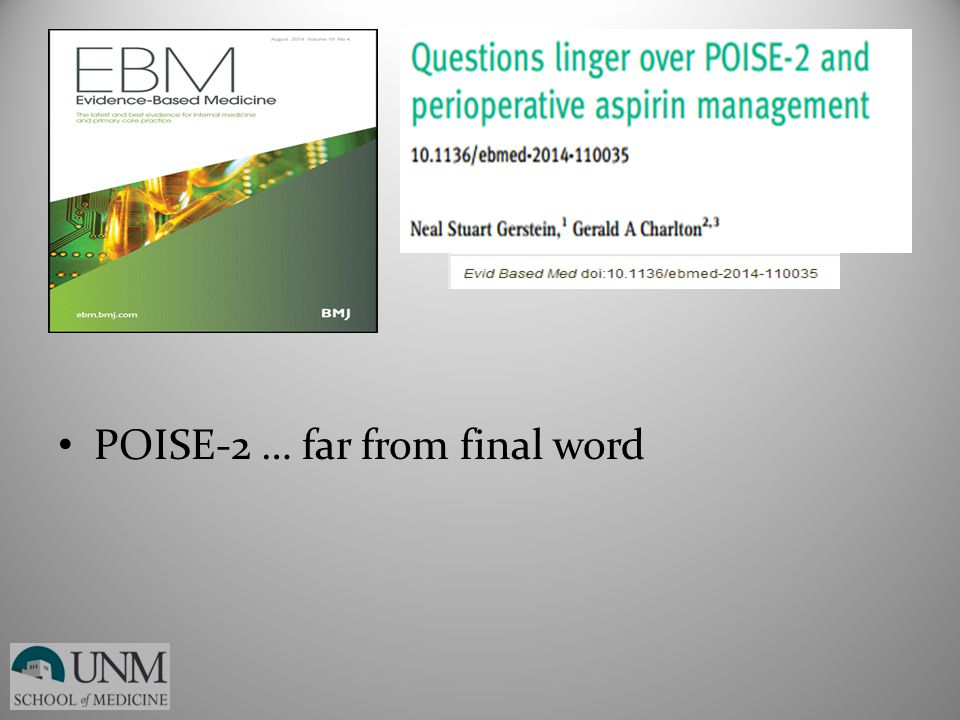 POISE-2 … far from final word