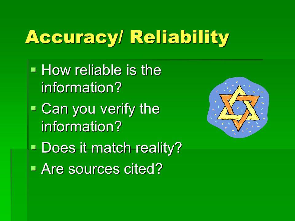 Accuracy/ Reliability