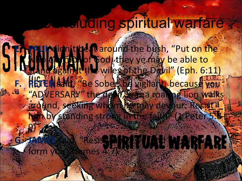 Concluding spiritual warfare
