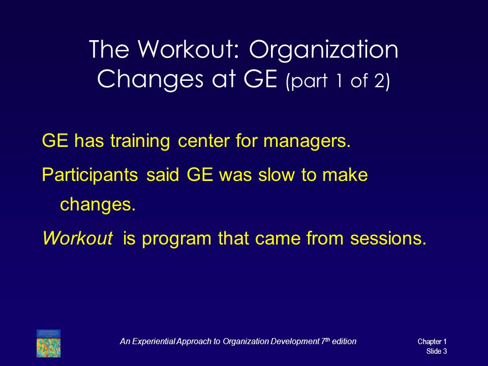 The Workout: Organization Changes at GE (part 1 of 2)
