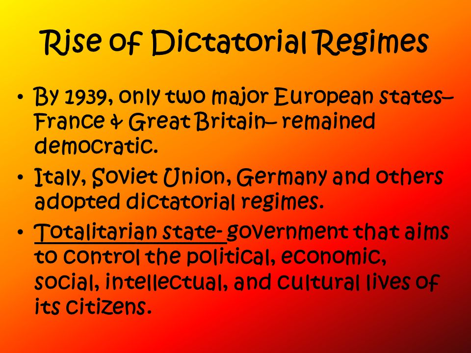 Rise of Dictatorial Regimes